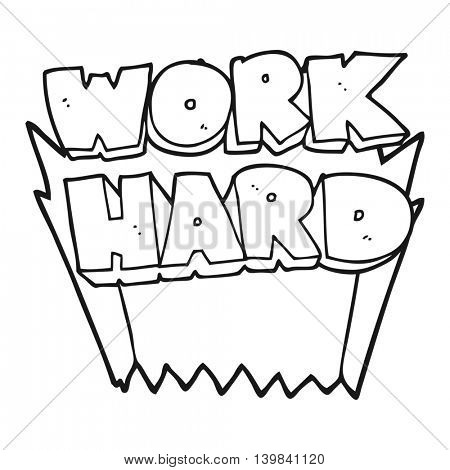 freehand drawn black and white cartoon work hard symbol