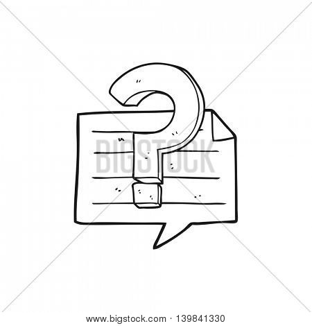 freehand drawn black and white cartoon question mark speech bubble