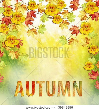 Autumn foliage. Colorful leaves. Indian summer. text letters