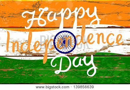 Happy Independence day. Hand drawn brush script lettering on the background of India flag. Stock vector illustration