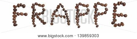 Isolated Word 'frappe' Make From Coffee Bean On White Background