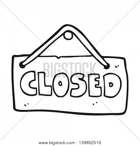 freehand drawn black and white cartoon closed shop sign