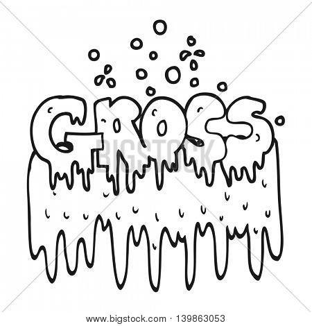 freehand drawn black and white cartoon gross symbol