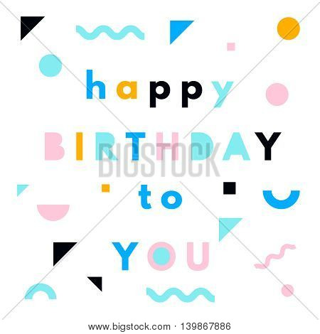 Happy birthday greeting card with neon geometric layout in memphis style.