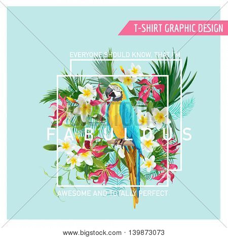 Floral Graphic Design - Tropical Flowers and Parrot Bird - for t-shirt, fashion, prints - in vector