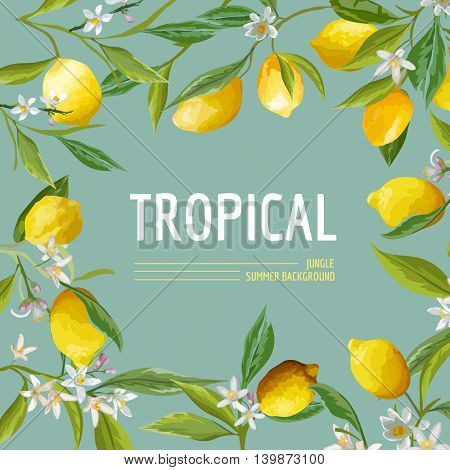 Lemon, Flowers and Leaves. Exotic Graphic Tropical Banner. Vector Frame Background.