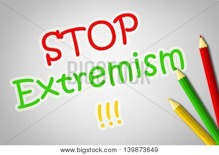 Stop Extremism Concept text on background  idea