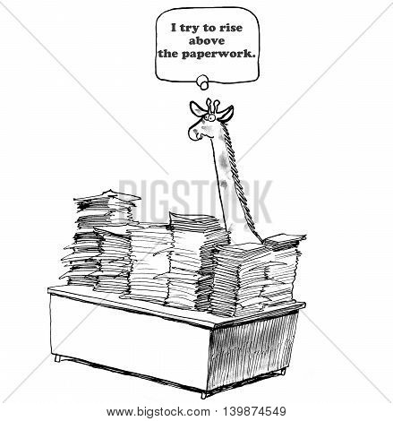 Business cartoon about keeping up with the paperwork.