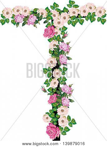 illustration with letter T from rose and brier flowers isolated on white background