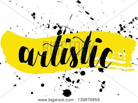 Vector artistic brush lettering composition. Colorful word artistic.  Hand drawing ink brush illustration