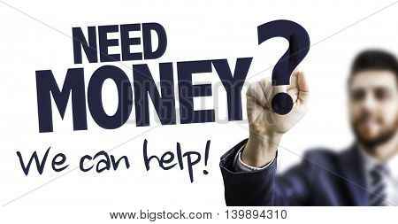 Need Money? We Can Help