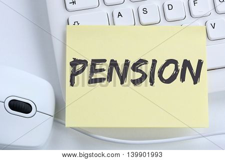 Pension Retirement Business Concept Office