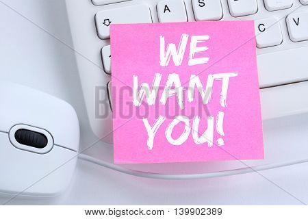 We Want You Jobs, Job Working Recruitment Employees Business Concept Career Office