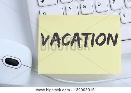 Vacation Holiday Holidays Relax Relaxed Break Free Time Office