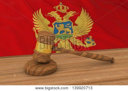 Montenegrin Law Concept - Flag Of Montenegro Behind Judge's Gavel 3D Illustration