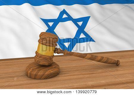Israeli Law Concept - Flag Of Israel Behind Judge's Gavel 3D Illustration