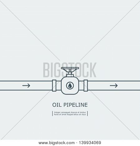thin line oil pipeline with a stopcock concept. isolated on white background. vector illustration
