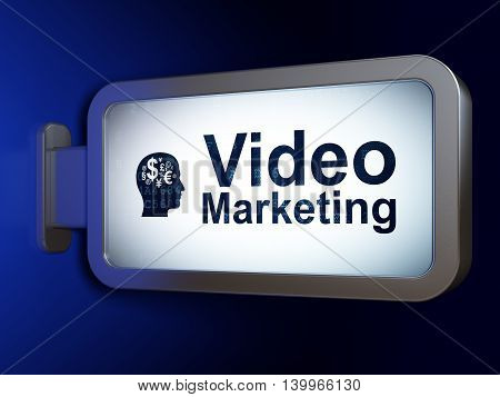 Marketing concept: Video Marketing and Head With Finance Symbol on advertising billboard background, 3D rendering