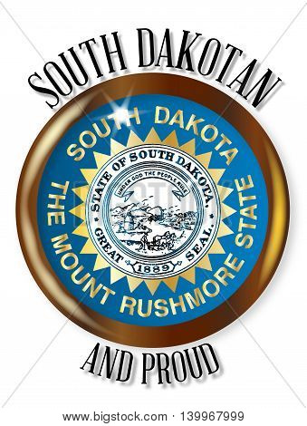 South Dakota state flag button with a gold metal circular border over a white background with the text South Dakotan Proud