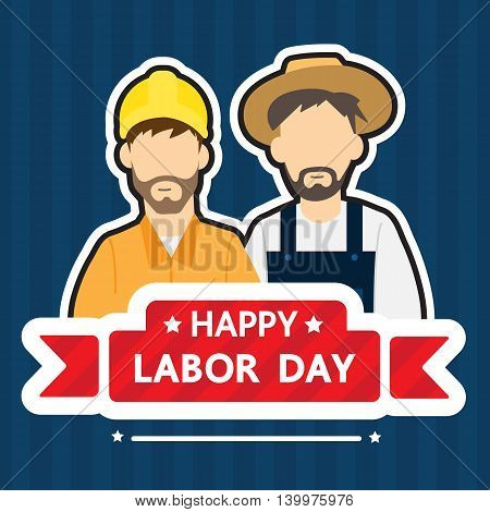 Happy labor day. Vector design for labor day .