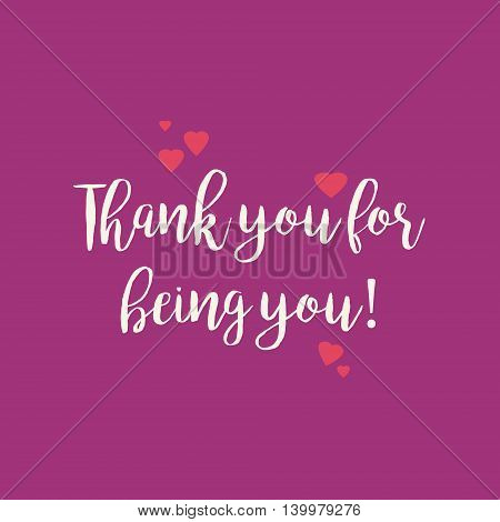 Purple pink Thank you for being you card with pink hearts.