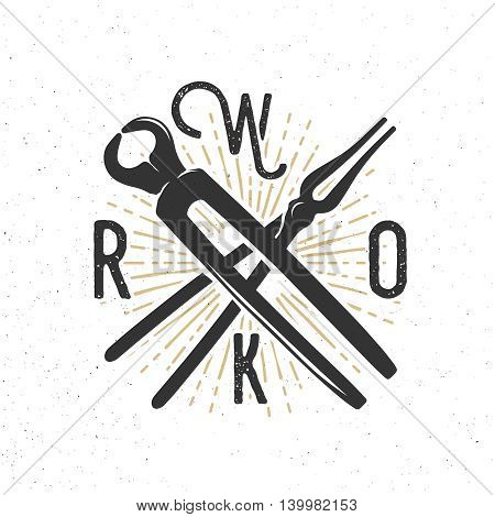 WORK badge with blacksmith tools. Inspirational and motivational banner