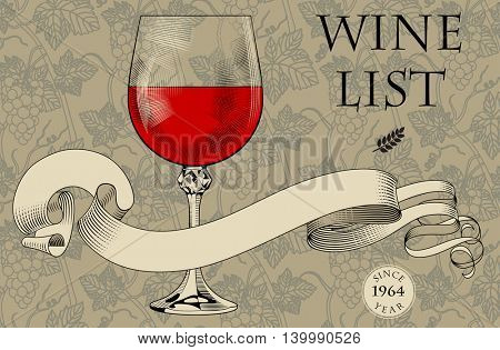 Vintage menu template with a wine glass, ribbon and grapes background. Engraving stylized drawing. Vector illustration