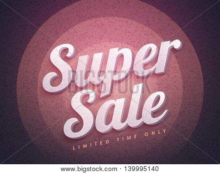 Creative 3D Text Super Sale on stylish grungy background, Elegant Poster, Banner or Flyer design, Vector illustration.