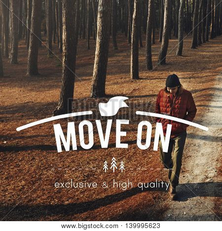 Move On Active Destination Roaming Trek Walk Concept