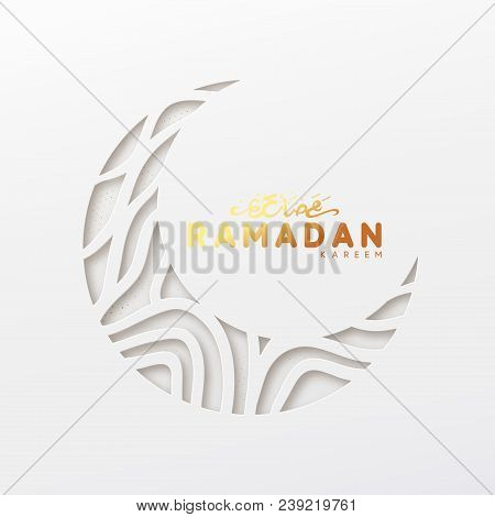Ramadan Vector Background  Effect Of The Cut Paper With The Embossed Arabic  Calligraphic Text Of Ram poster