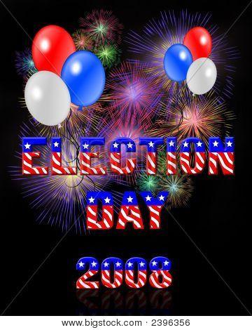 Election Day Digital Fireworks