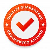 Quality Guarantee Label, Round Stamp For High Quality Products, Vector Illustration poster