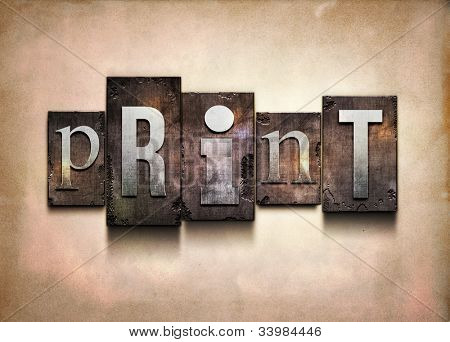 "The word ""print"". Random letterpress type on grunge background."
