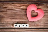 Give Love With Pink Heart For Donate And Philanthropy Health Care Love Organ Donation Family Insuran poster