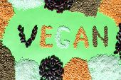 Frame Of Different Grains With Vegan Word On Green Background. Vegan Word Made Of Various Grain. Mix poster