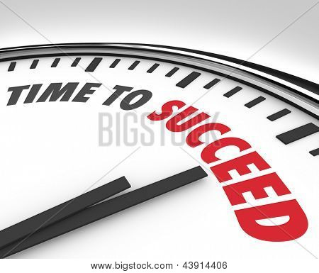 The words Time to Succeed on a white clock face to inspire or motivate you to achieve a goal or improve toward a mission or business plan