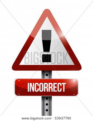 Incorrect Warning Road Sign Illustration Design
