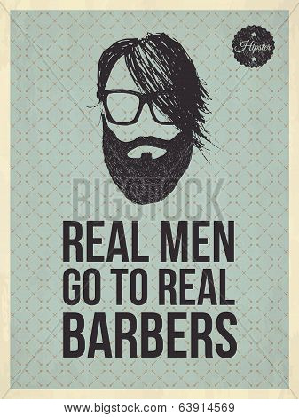 Hipster Vintage Trendy Look Quotes: Real Men, Real Barbers