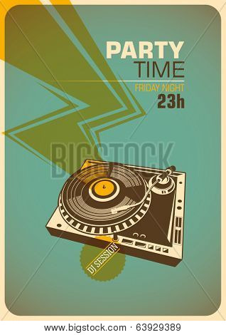 Party time poster with turntable. Vector illustration.