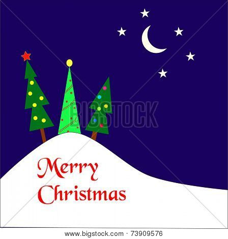 Three christmas trees on a hill covered by snow with a moon and stars in the sky.  Merry Christmas wishes in red.   Eps10 vector format.