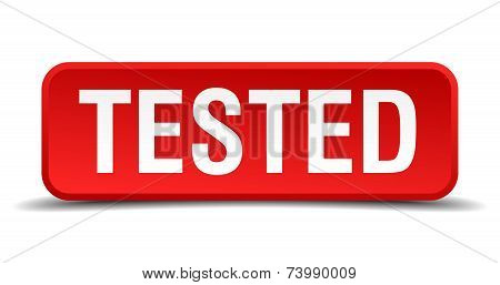 Tested Red 3D Square Button Isolated On White