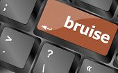 stock photo of bruises  - button with bruise word on computer keyboard keys - JPG