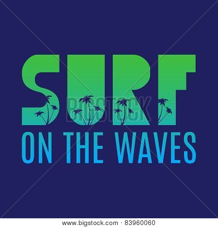 Surf illustration typography with green a blue gradient.