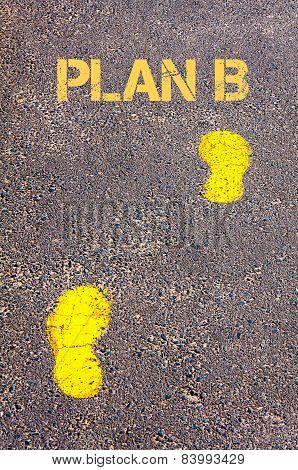 Yellow Footsteps On Sidewalk Towards Plan B Message