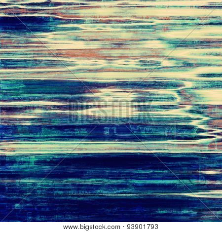 Vintage old texture for background. With different color patterns: brown; gray; cyan; blue