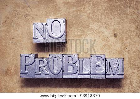 no problem met