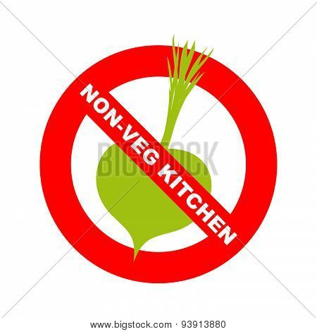 Forbidding character. No, Ban or Stop signs. Kitchen excludes vegetables. Dishes without vegetables.