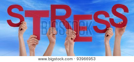 Many People Hands Holding Red Word Stress Blue Sky