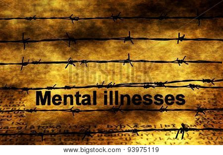 Mental Illnesses Text Against Barbwire