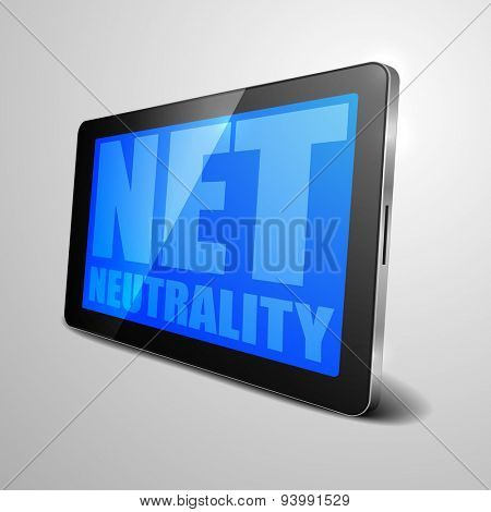 detailed illustration of a tablet computer device with Net Neutrality text, eps10 vector